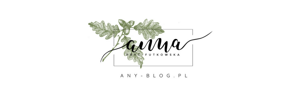 ANY-BLOG Anna Pryć-Futkowska