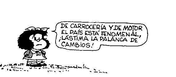 Las cosas como que no han cambiado mucho, entre nosotros, de Mafalda a ... Williamshakespeare