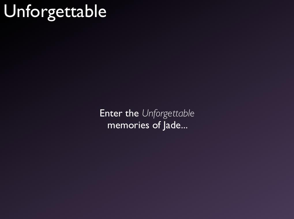 unforgettable memory