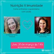 TEMA DA LIVE DO DIA 31/03 ÀS 14:00: : Nutrição X Imunidade