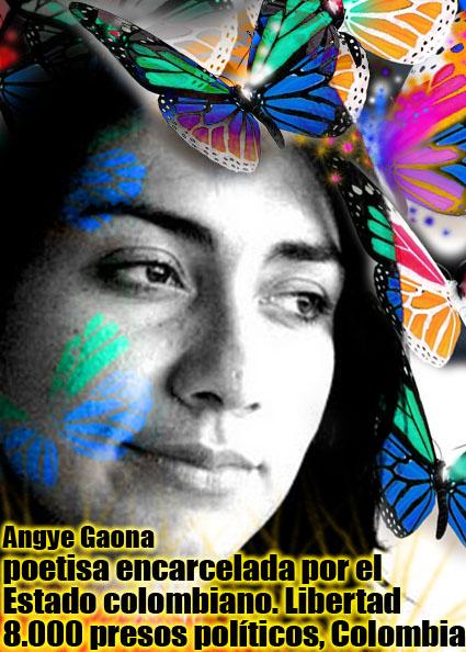 Poetisa Angye Gaona Apresada por el régimen colombiano. Difunda esta imagen en solidaridad