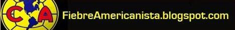 Club América | Aguilas del América | Fiebre Americanista | Refuerzos del Club América 2013