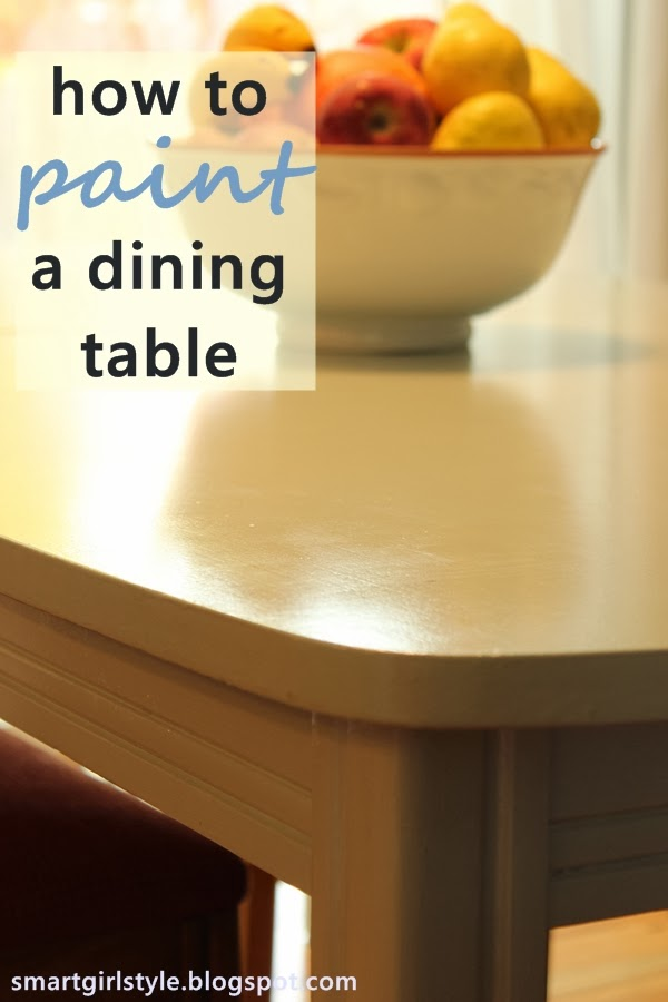 smartgirlstyle: How to Paint a Dining Room Table