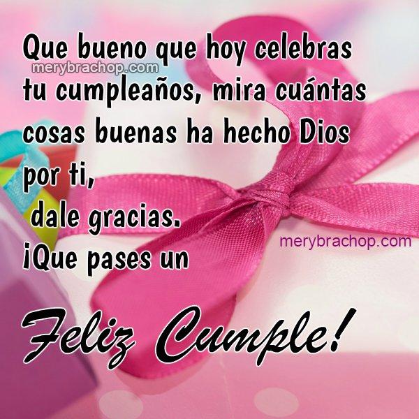 Saludo de cumpleaños, mensaje cristiano bonito para amiga, hermana, con imagen de regalo.  Frases lindas para desear buen cumple por Mery Bracho. Entre poemas y vivencias.
