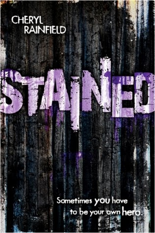http://gabicreads.blogspot.com/2014/02/stained-by-cheryl-rainfield.html