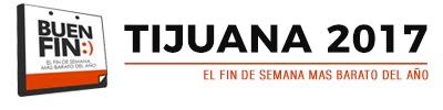 BUEN FIN TIJUANA 2017