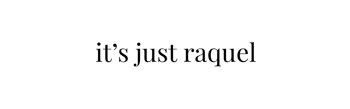 It`s Just Raquel