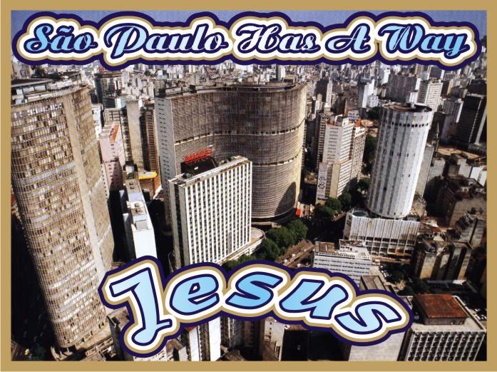 São Paulo Has A Way Jesus Christ