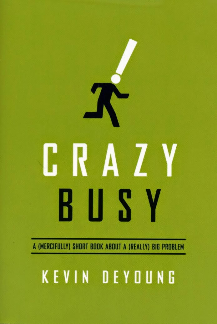 http://smile.amazon.com/Crazy-Busy-Mercifully-Really-Problem-ebook/dp/B00D6IRTC0/ref=sr_1_1?s=books&ie=UTF8&qid=1427655465&sr=1-1&keywords=crazy+busy
