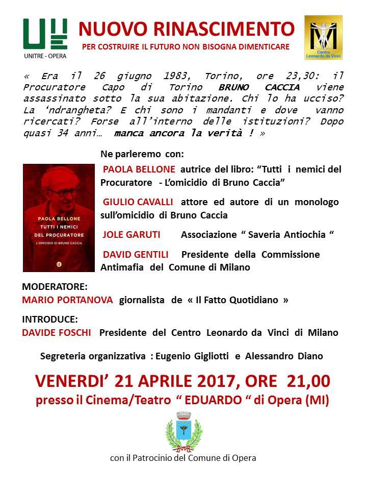 21 aprile 2017 - Opera -   Il caso Bruno Caccia