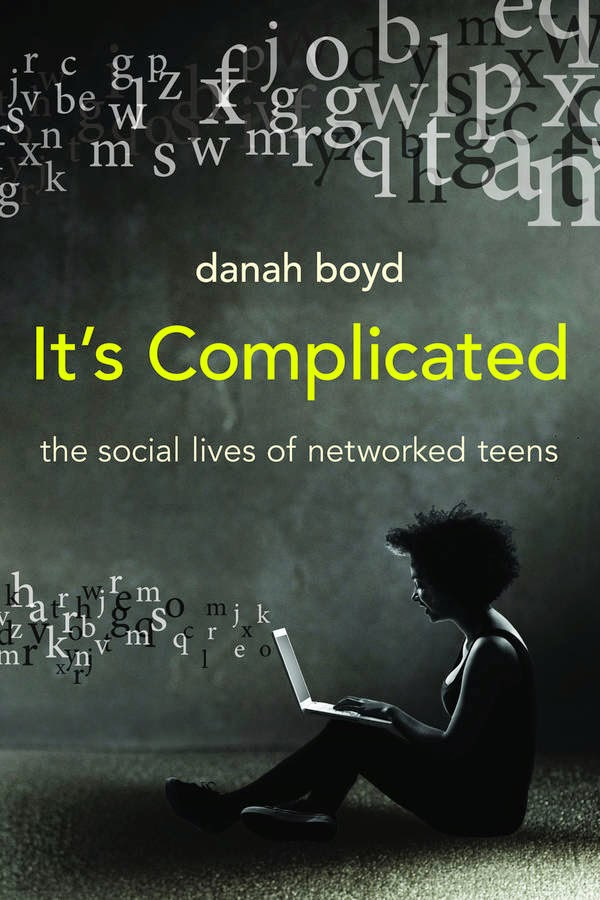 Image book cover: It's Complicated The Social Lives of Networked Teens by Danah Boyd from http://www.openculture.com/2014/03/download-a-free-copy-of-danah-boyds-book-its-complicated-the-social-lives-of-networked-teens.html