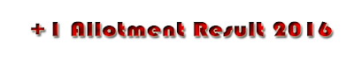 +1 allotment result 2016