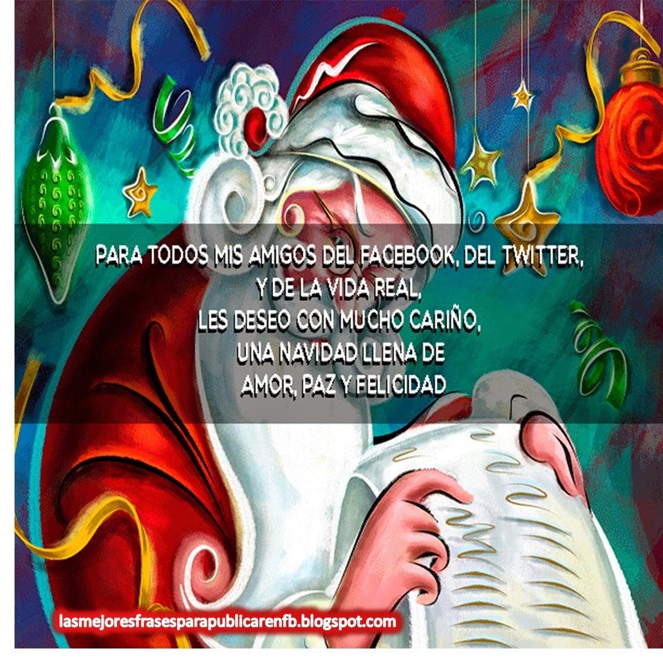 Frases De Navidad: Para Todos Mis Amigos Del Facebook Del Twitter Y De La Vida Real