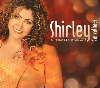 http://2.bp.blogspot.com/-H27gCXdSI0U/Tc76p12ZwXI/AAAAAAAAC4w/7BXHwCipQ-U/s1600/Shirley+Carvalhaes++-+A+Espera+De+Um+Milagre+%2528Frente%2529%2521.jpg