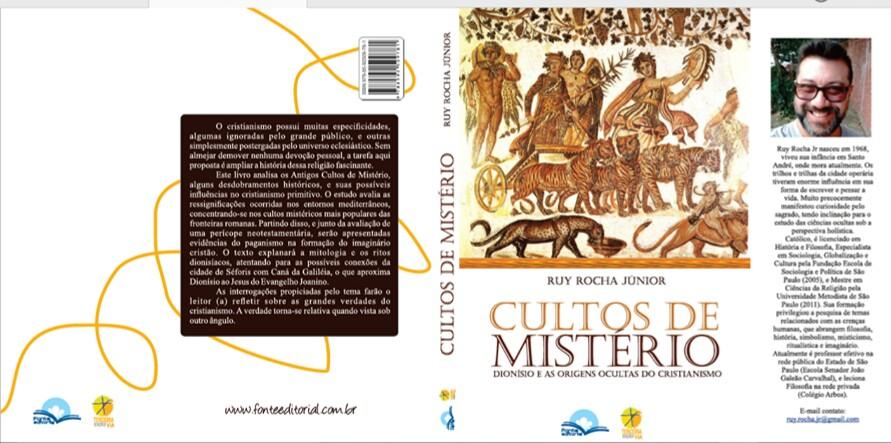 Cultos de Mistério: Dionísio e as origens ocultas do cristianismo.