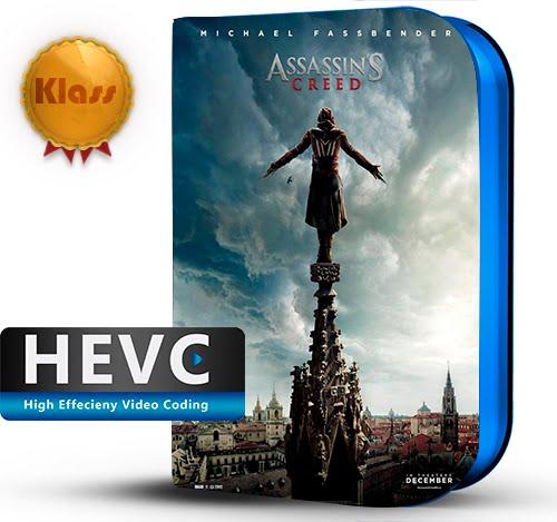 Assassin's Creed (2016) 1080p BDRip HEVC-10Bits Dual Audio Latino - Inglés [Subt.Esp] ( Aventura. Ciencia ficción )