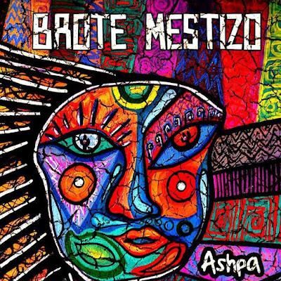 BROTE MESTIZO - Ashpa (2015)