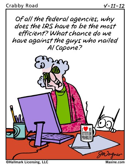 Email Forwards Fun!: Maxine on Tax Season - Filing Taxes