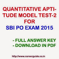 Quantitative Aptitude Practice Test Sample Paper - 2 for SBI PO 2015