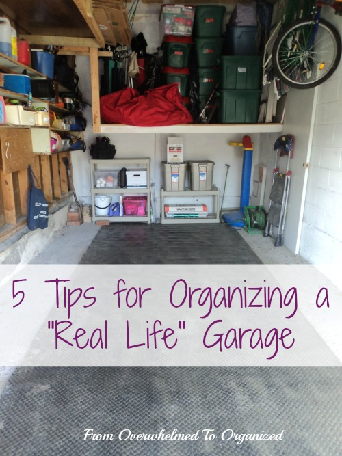 5 Tips for Organizing a  Real Life  Garage. 5 Tips for Organizing a  Real Life  Garage   From Overwhelmed to