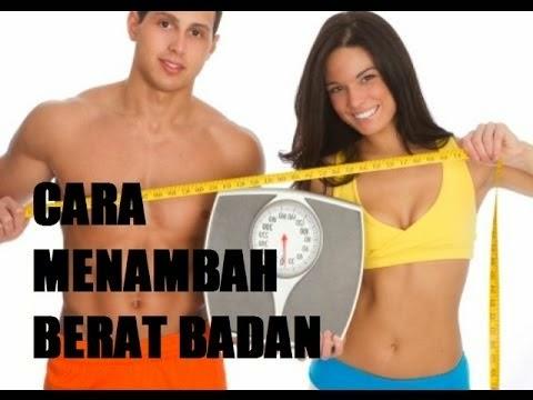 Menaikkan Berat Badan Dengan Cepat dan Alami