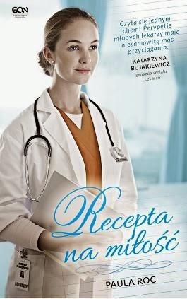 """Recepta na miłość"" Paula Roc - recenzja"