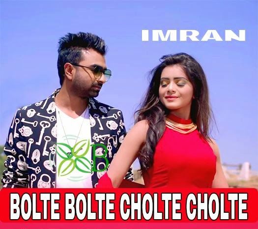 Bolte Bolte Cholte Cholte, Imran