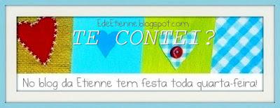 """Imagem do Banner Blogagem Coletiva """"Te Contei?"""", promovida pelo Blog E de Etienne"""