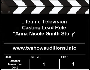 Anna Nicole Smith Story Casting Call