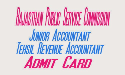 RPSC Jr. Acctt and T.R.A. Admit Card 2016
