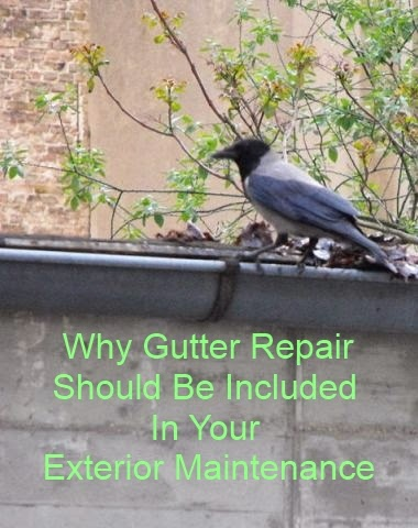 Why Gutter Repair Should be Included in your Exterior Maintenance