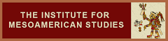 IMS - the Institute for Mesoamerican Studies