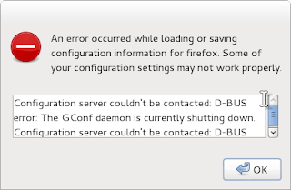 Firefox SeaMonkey Configuration server couldn't be contacted: D-BUS error: The GConf daemon is currently shutting down.