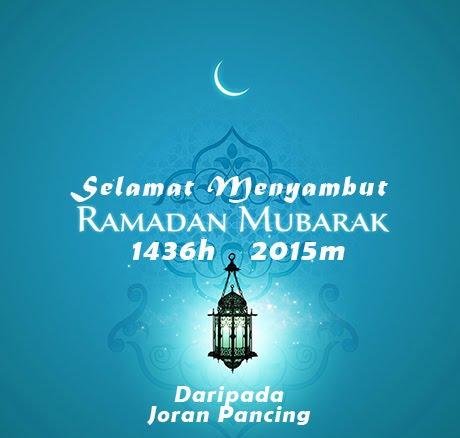 Selamat Menyambut Ramadan Al-Mubarak 1436H/2015M