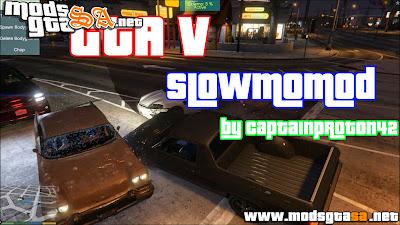 SA - SlowMo Mod para GTA V PC