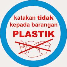 Katakan TIDAK kepada barangan plastik