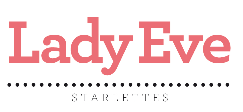 lady eve Starlettes