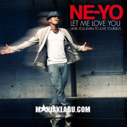 Lirik Lagu Let Me Love You - Neyo