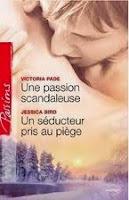 http://lachroniquedespassions.blogspot.fr/2012/07/un-seducteur-pris-au-piege-jessica-bird.html