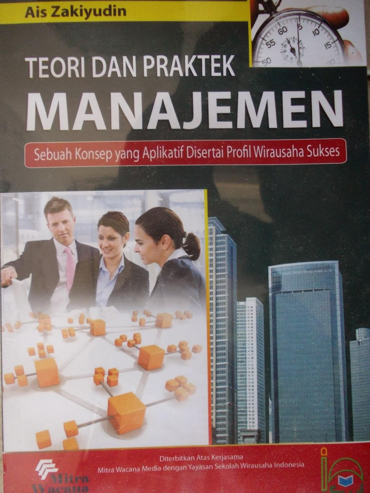 Buku: Teori dan Praktek Manajemen