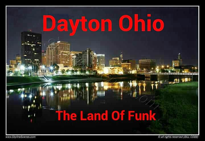 Dayton Ohio - Funk Capital of the World