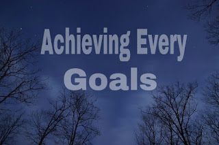 <how to achieve all goals in life>
