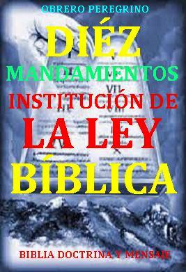 PRIMER MANDAMIENTO DE LA LEY BÍBLICA