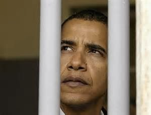 JAIL FOR ILLEG POWER GRABS,BENGHAZI,TREASON