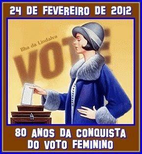 24 de fevereiro de 2012: 80 anos da conquista do voto feminino no Brasil