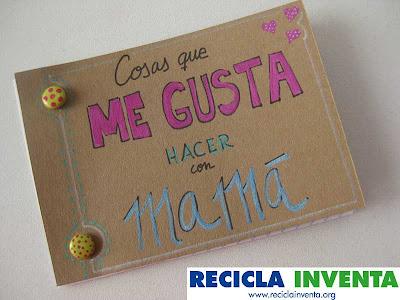 Libro para el día de la madre en Recicla Inventa