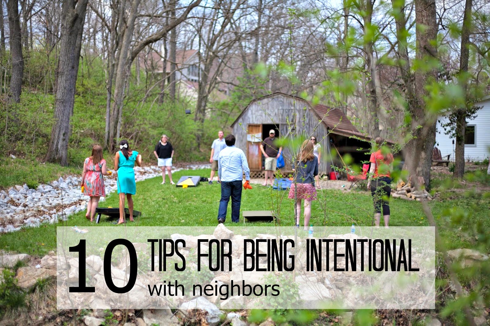 Being an Intentional Neighbor
