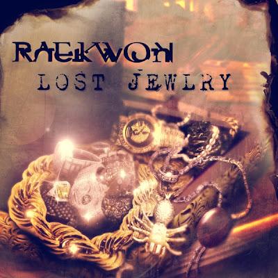 """RAEKWON """"Lost Jewlry"""""""