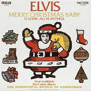 Elvis Today: Merry Christmas Baby