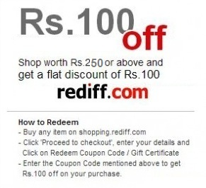 Enjoy Rs.100 Off on Rs.250 or above @ Rediff Shopping
